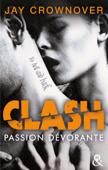 Clash T3 : Passion dévorante
