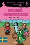 De Sm Monsterna 6 Hick Hick Dutte