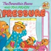 The Berenstain Bears And Too Much Pressure