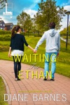 Waiting For Ethan
