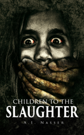 Children To The Slaughter book