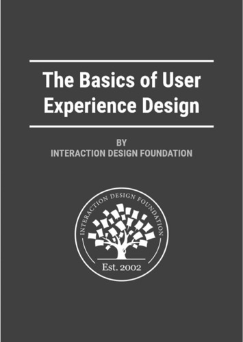 The Basics of User Experience Design by Interaction Design Foundation E-Book Download