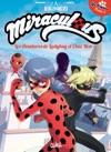 Miraculous - Les Aventures De Ladybug Et Chat Noir T01