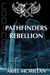 Pathfinders Rebellion