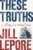 Jill Lepore - These Truths: A History of the United States kunstwerk