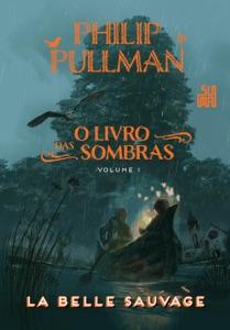 O Livro das Sombras: La Belle Sauvage Book Cover