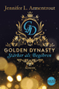 Jennifer L. Armentrout - Golden Dynasty - Stärker als Begehren Grafik