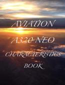AVIATION A320 NEO CHARACTERISTICS BOOK