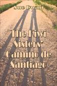 The Kiwi Sisters' Camino de Santiago