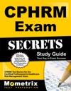 CPHRM Exam Secrets Study Guide