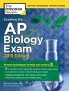 Cracking The AP Biology Exam 2019 Edition