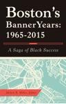 BostonS Banner Years 19652015