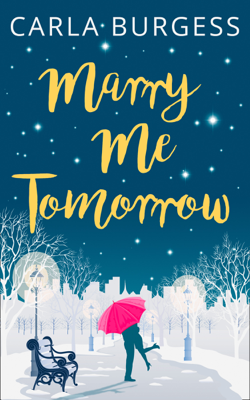 Carla Burgess - Marry Me Tomorrow book