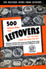 Culinary Arts Institute & Ruth Berolzheimer - 500 Delicious Dishes from Leftovers artwork