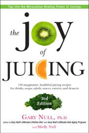 The Joy of Juicing, 3rd Edition book