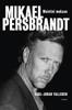 Mikael Persbrandt - Muistini mukaan - Carl-Johan Vallgren & Heikki Eskelinen