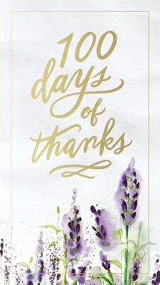 100 Days of Thanks - Thomas Nelson book