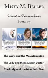 Mountain Dreams Series: Books 1 - 3