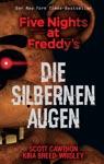 Five Nights At Freddys Die Silbernen Augen
