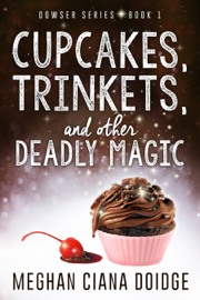 Cupcakes, Trinkets, and Other Deadly Magic book