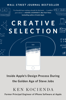Creative Selection - Ken Kocienda