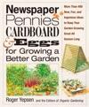 Newspaper Pennies Cardboard  Eggs--For Growing A Better Garden
