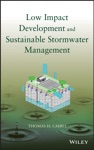 Low Impact Development And Sustainable Stormwater Management