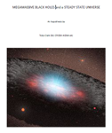 Megamassive Black Holes and the Steady State Universe