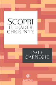Scopri il leader che è in te Libro Cover