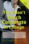 They Dont Teach Corporate In College Third Edition