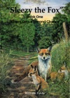 Sleezy The Fox Story One - Sleezy Gets A Second Chance