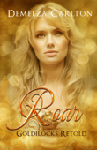 Roar: Goldilocks Retold