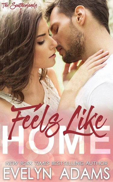 Feels Like Home - Evelyn Adams book cover