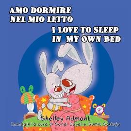 Amo Dormire Nel Mio Letto I Love To Sleep In My Own Bed