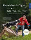 Hunde beschäftigen mit Martin Rütter
