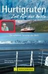 Reisefhrer Hurtigruten - Zeit Fr Das Beste Highlights Und Naturschauspiele Bruckmann