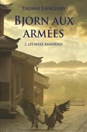 Download Bjorn aux armées - Tome 2 - Les mille bannières