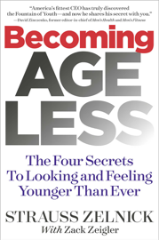 Becoming Ageless - Strauss Zelnick book summary