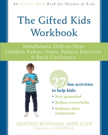 The Gifted Kids Workbook