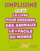 Simplissime - Le livre pour dessiner les animaux le plus facile du monde (TP)