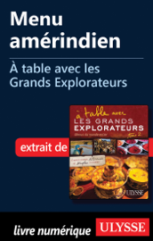 Menu amérindien - A table avec les Grands Explorateurs