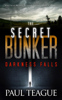 Paul Teague - The Secret Bunker 1: Darkness Falls  artwork
