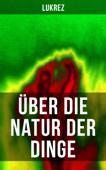 Lukrez: Über die Natur der Dinge