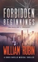 William Rubin - Forbidden Beginnings: Jacqueline's Tragedy artwork