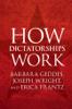 Barbara Geddes, Joseph Wright & Erica Frantz - How Dictatorships Work artwork