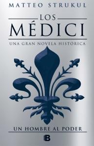 Los Médici. Un hombre al poder (Los Médici 2) Book Cover