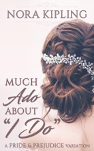 Much Ado About I Do
