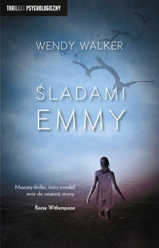 Wendy Walker - Śladami Emmy