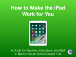 How to Make the iPad Work for You