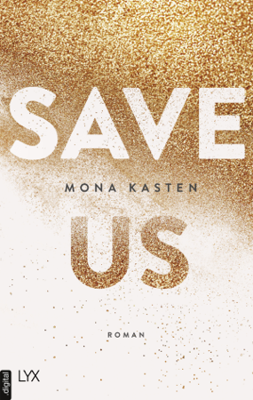 Save Us - Mona Kasten